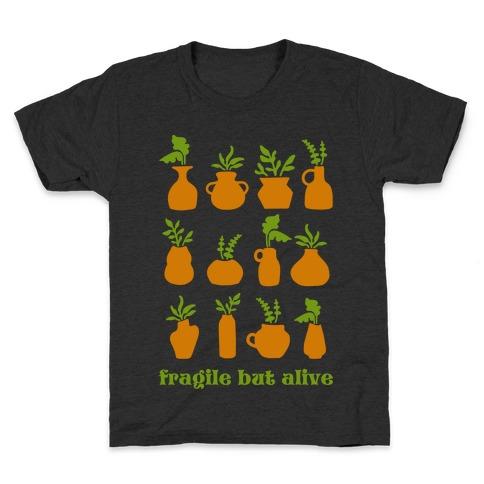 Fragile But Alive Kids T-Shirt