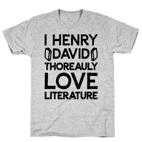 I Henry David Thoreauly Love Literature Mens T-Shirt