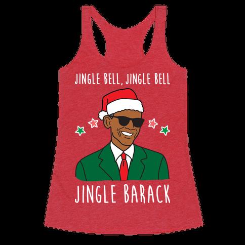 Jingle Barack Racerback Tank Top