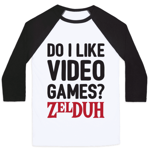 Do I Like Video Games? ZelDUH