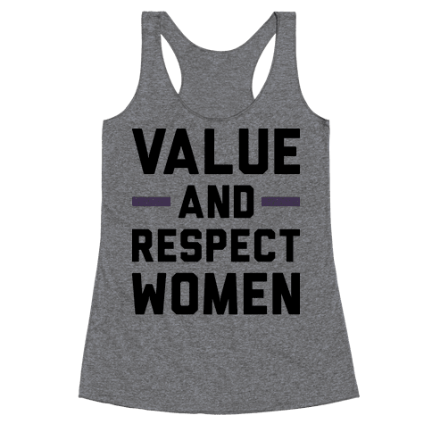 Value And Respect Women Racerback Tank Top