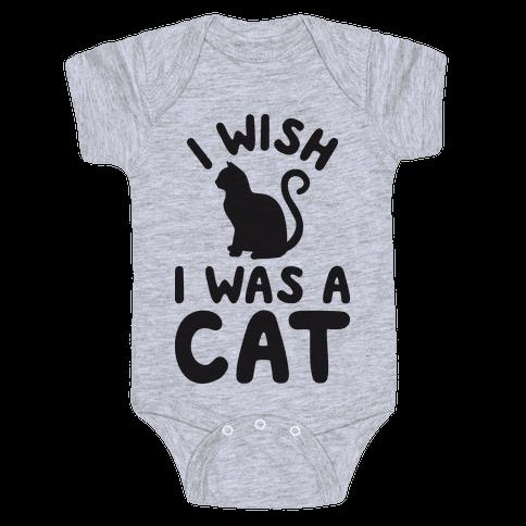 I Wish I Was A Cat Baby Onesy