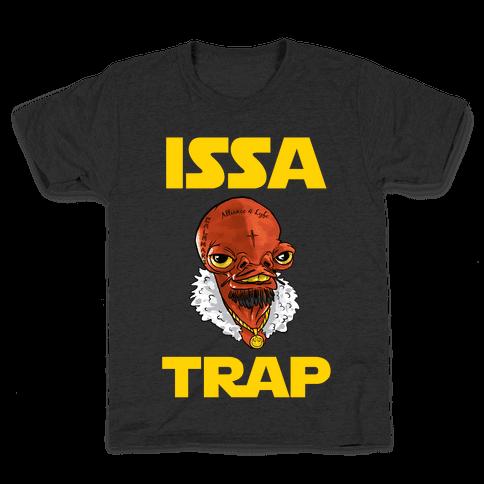 Issa Trap Kids T-Shirt