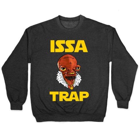 Issa Trap Pullover