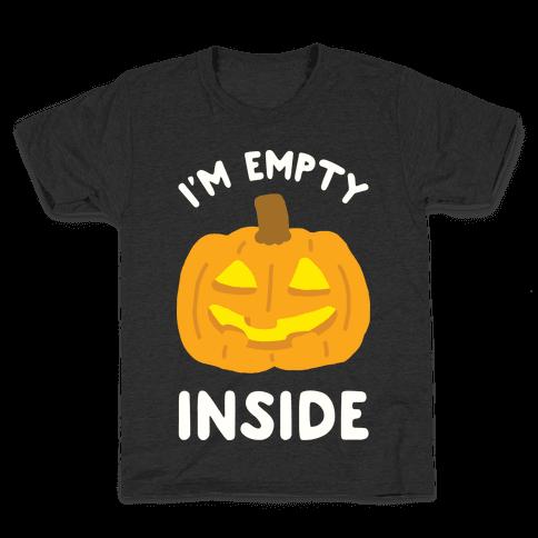 I'm Empty Inside Pumpkin Kids T-Shirt