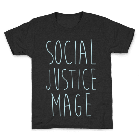 Social Justice Mage Kids T-Shirt