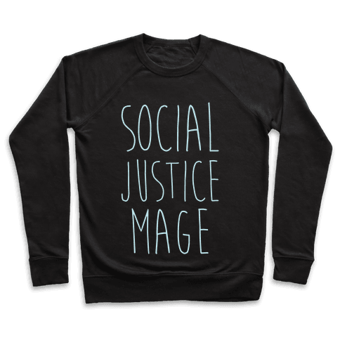 Social Justice Mage Pullover