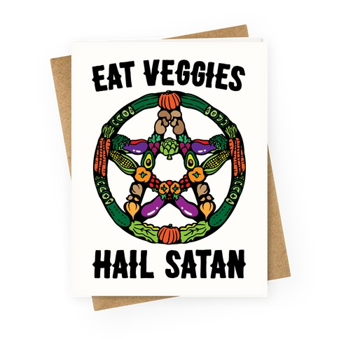 Eat Veggies Hail Satan White Print Greeting Card