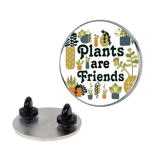 Plants Are Friends Retro Pin
