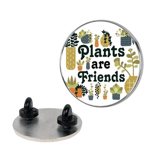 Plants Are Friends Retro Pin