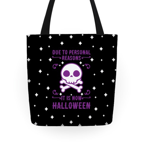 Due To Personal Reasons It Is Now Halloween Skull (Purple) Tote