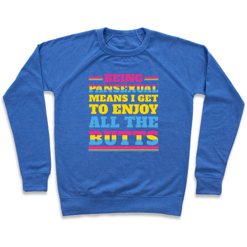 Enjoy ALL The Butts! Pullover