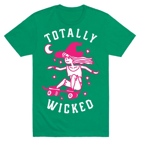 Totally Wicked Sk8r Witch T-Shirt