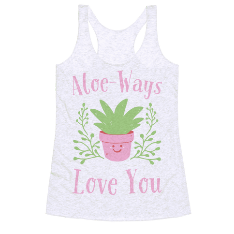 Aloe-ways Love you Racerback Tank Top