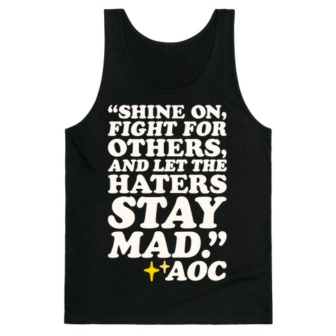Shine On Fight For Others White Print Tank Top