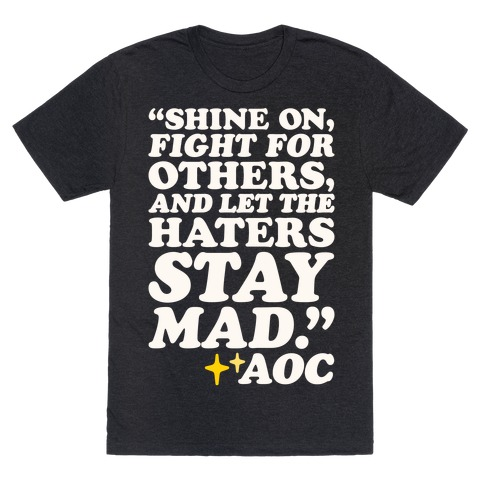 Shine On Fight For Others White Print T-Shirt