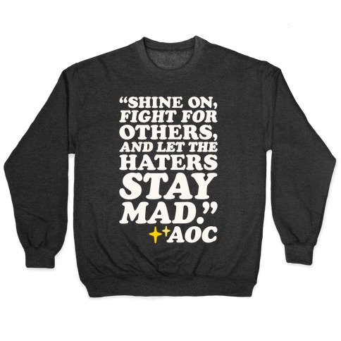 Shine On Fight For Others White Print Pullover