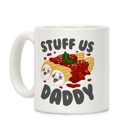Stuff Us Daddy Manicotti Coffee Mug