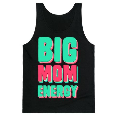 Big Mom Energy Tank Top