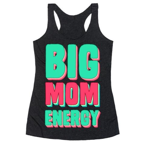 Big Mom Energy Racerback Tank Top