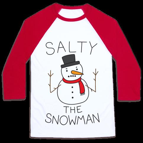 Salty The Snowman  Baseball Tee