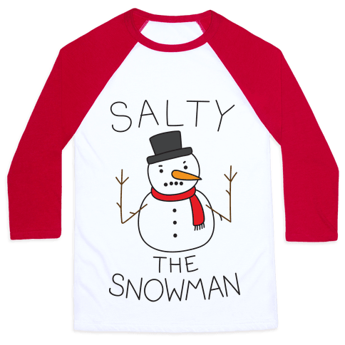 Salty The Snowman  Baseball Tee