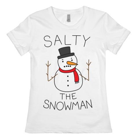 Salty The Snowman  Womens T-Shirt