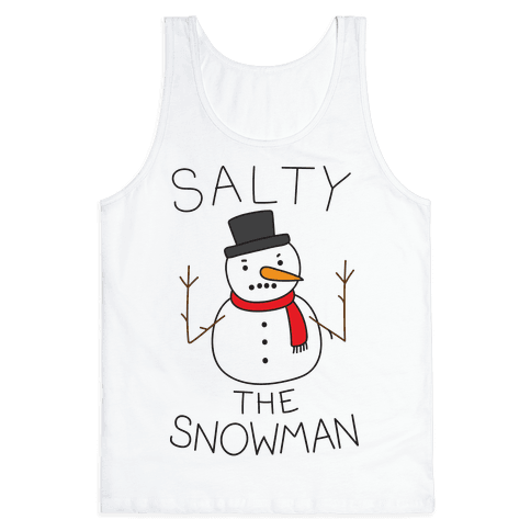 Salty The Snowman  Tank Top