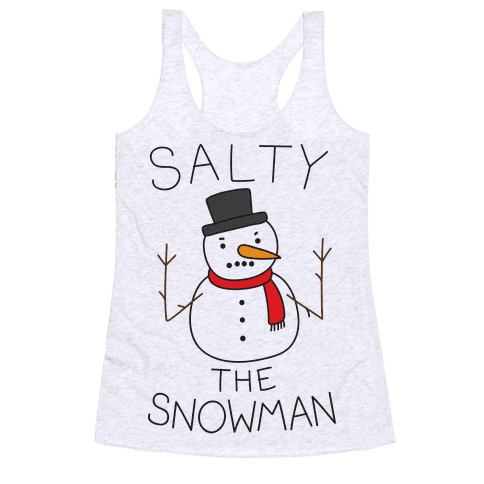 Salty The Snowman  Racerback Tank Top