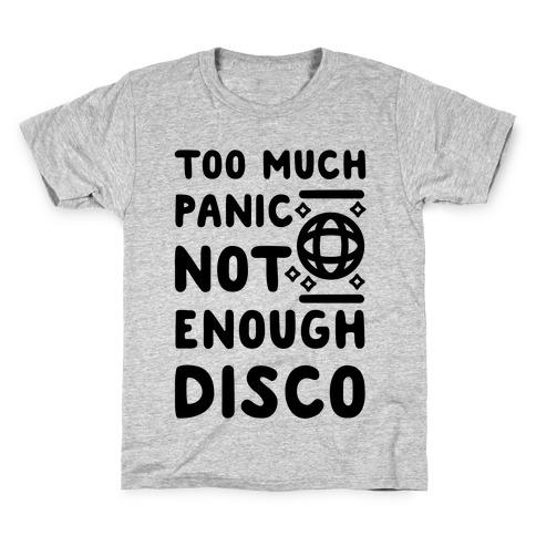 Too Much Panic Not Enough Disco Kids T-Shirt