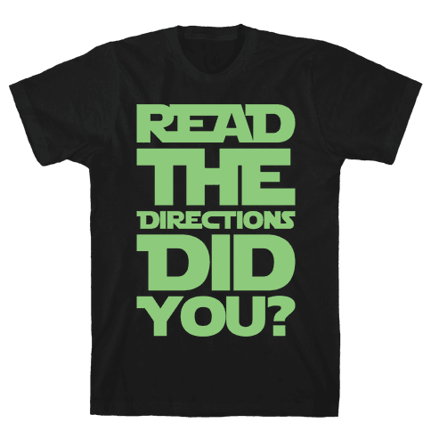 Read The Directions Did You Parody White Print Mens T-Shirt