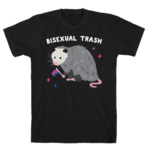 Bisexual Trash Opossum T-Shirt