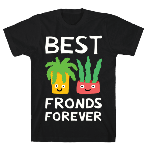 Best Fronds Forever Mens T-Shirt