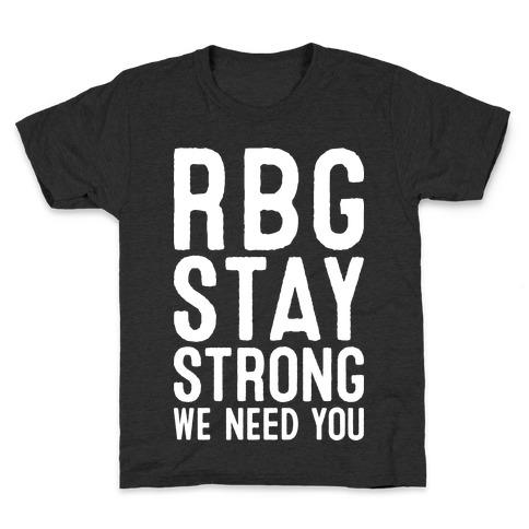 RBG Stay Strong! Kids T-Shirt