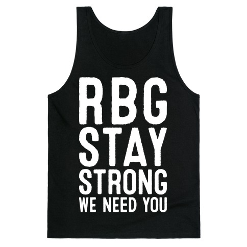 RBG Stay Strong! Tank Top