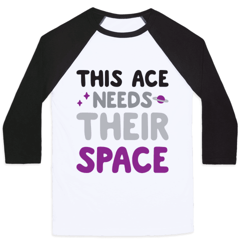 This Ace Needs Their Space Baseball Tee