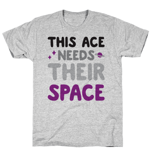 This Ace Needs Their Space Mens T-Shirt
