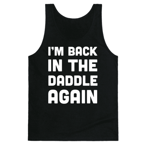 Back In the Daddle Tank Top