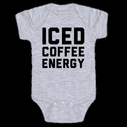 Iced Coffee Energy  Baby Onesy