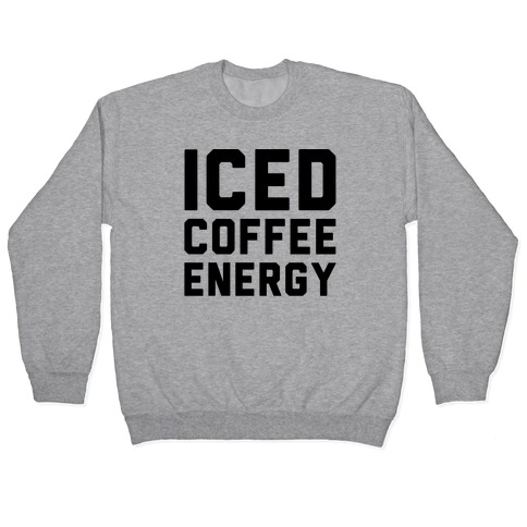 Iced Coffee Energy Pullover