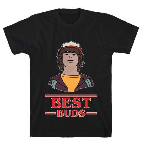 Best Buds Dustin T-Shirt