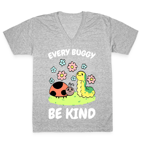 Every Buggy Be Kind V-Neck Tee Shirt