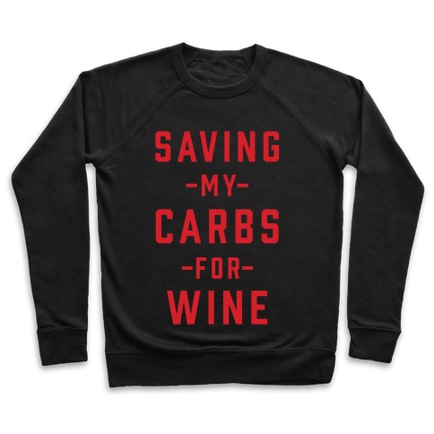 Saving my Carbs for Wine Pullover