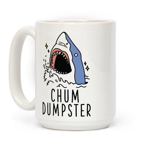 Chum Dumpster Coffee Mug