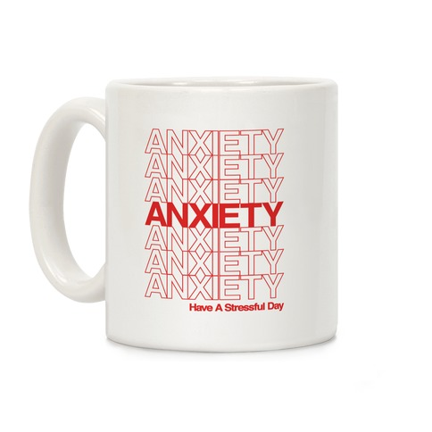 Anxiety Thank You Bag Parody Coffee Mug