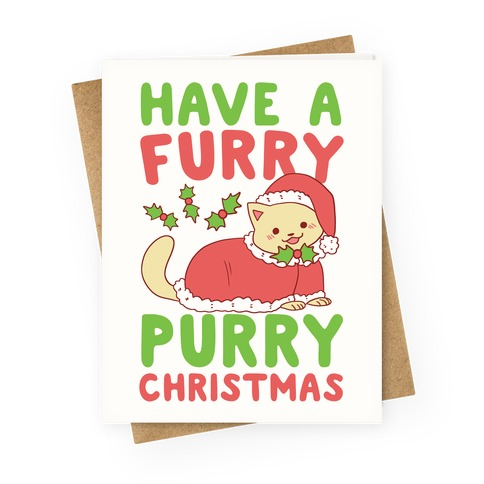 Have a Furry, Purry Christmas  Greeting Card