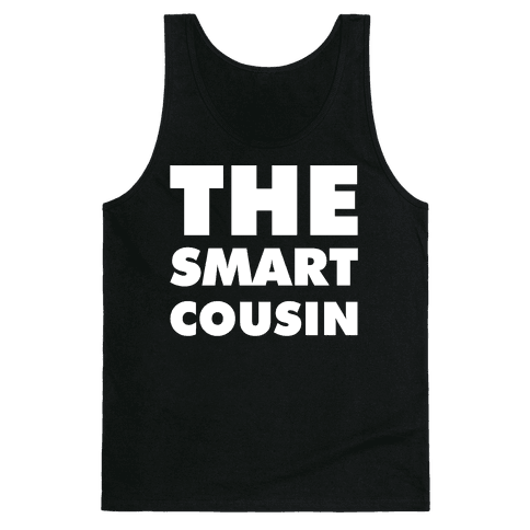 The Smart Cousin Tank Top