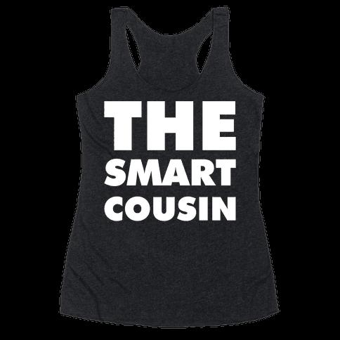 The Smart Cousin Racerback Tank Top