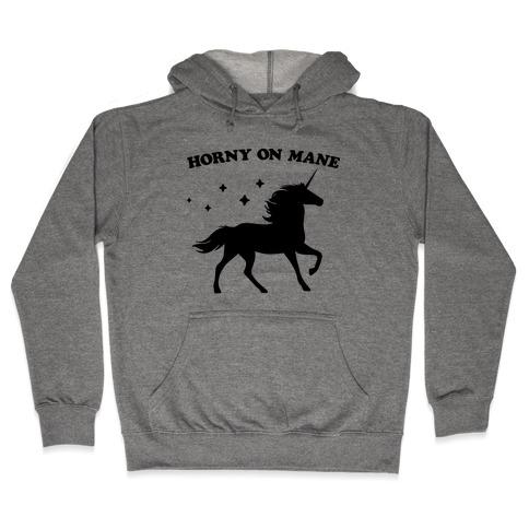 Horny On Mane Unicorn Hooded Sweatshirt