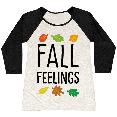 Fall Feelings Baseball Tee